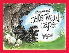 Hairy Maclary's Caterwaul Caper By Lynley Dodd Brand New Hardcover