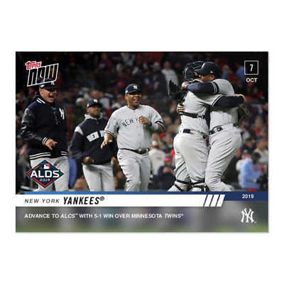 2019 Topps NOW 982 New York Yankees ADVANCE TO ALCS [10.7.19]