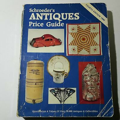 Schroeders Antiques Price Guide Fourth Edition 1986