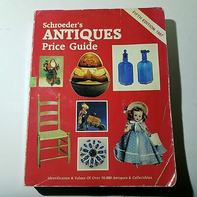 Schroeders Antiques Price Guide Fifth Edition 1987 - Collector Books