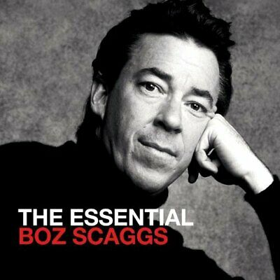 Boz Scaggs - The Essential Boz Scaggs (2 Disc) CD NEW