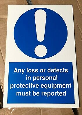 Mandatory Safety Sign - Any loss or defects in PPE must be reported - 300x200mm