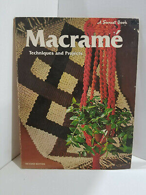 Vintage MACRAME Techniques and Projects, A Sunset Book