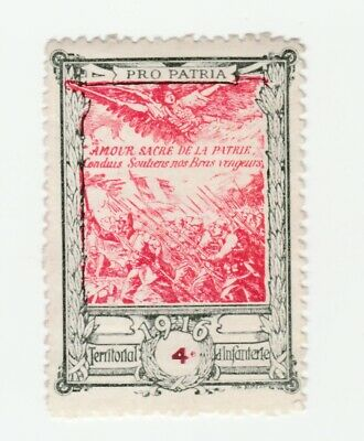 France- 4th Territorial Infantry 1916- Poster stamp  with gum & hinge mark