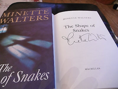 The Shape of Snakes By  Minette Walters. Signed