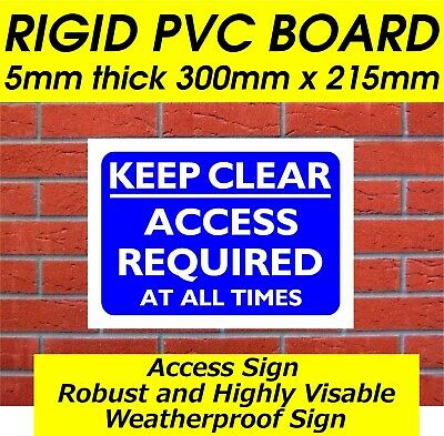 Keep Clear Access Required At All Times Sign Drilled Ready For Instant Fixing