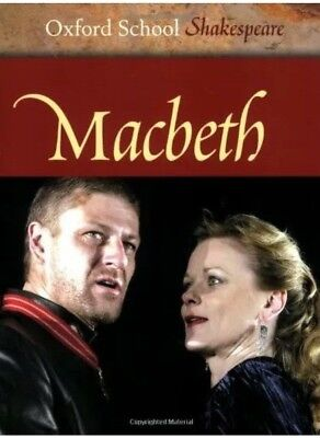 Macbeth (Oxford School Shakespeare) by Shakespeare, William Paperback Book