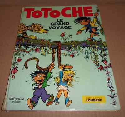Vieille bd EO 1973 TOTOCHE 1 Le grand voyage TABARY Lombard (dans Pilote)