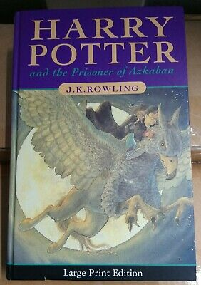 Harry Potter and the Prisoner of Azkaban Large Print H/B   UK - First Edition