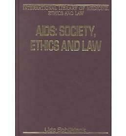 AIDS: Society, Ethics and Law