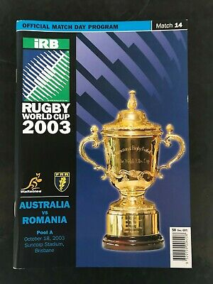 9662 - Rugby World Cup 2003 RWC - Australia v Romania Programme 18/10/2003
