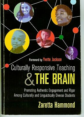 Culturally Responsive Teaching & The Brain by Zaretta Hammond