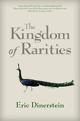 The Kingdom of Rarities: The Story of America's Eastern National Forests, Paper