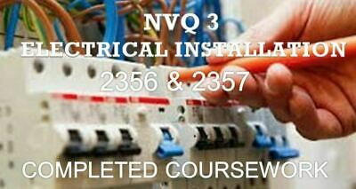 NVQ 3 Electrical Installation 2356 & 2357 Completed Coursework Answers EMAILED