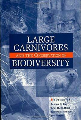 Large Carnivores and the Conservation of Biodiversity, Paperback,  by Justina C