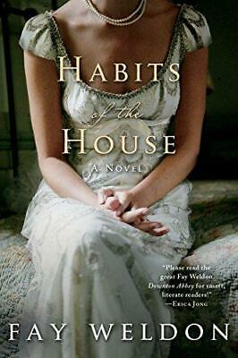 Habits of the House, Paperback,  by Fay Weldon