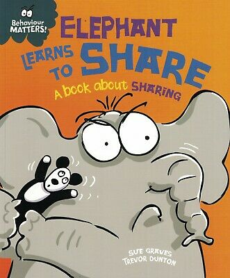 Children's Reading Story Book: Behaviour Matters - Elephant Learns To Share
