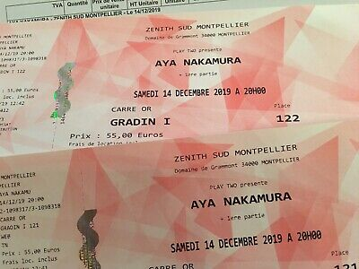 2 places CARRE OR AYA NAKAMURA Montpellier 14/12 - billets et facture