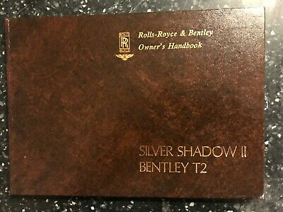 1977 ROLLS-ROYCE SILVER SHADOW II BENTLEY T2 Owners Handbook Manual SRF 30001 >