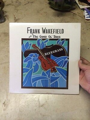 Frank Wakefield & the Good Ol Boys Bluegrass LP Sealed 1977 Rare Mint