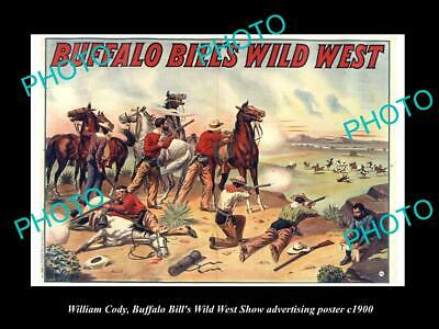 OLD HISTORIC PHOTO OF WILLIAM CODY, BUFFALO BILL WILD WEST SHOW POSTER c1900 10