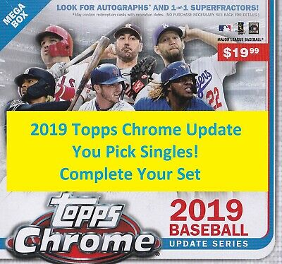 2019 Topps Chrome Update Singles #1-100 - You Pick - Complete Your Set!