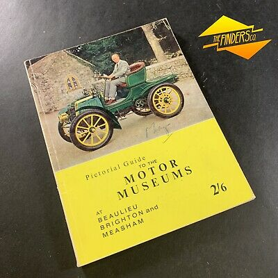 "1963 ""Pictorial Guide To The Motor Museums At Beaulieu Brighton & Measham"