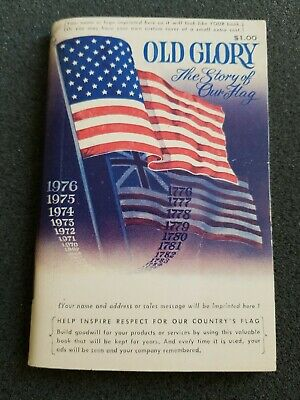Old Glory The Story Of Our Flag Vintage Booklet