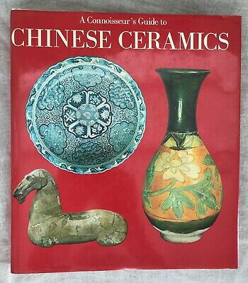 A CONNOISSEUR'S GUIDE TO CHINESE CERAMICS, C&M Beurdeley, HC-DJ