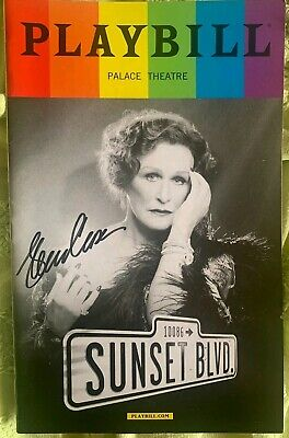 Sunset Blvd signed Broadway PRIDE Playbill Glenn Close A MUST HAVE