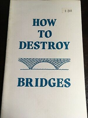 How To Destroy Bridges Out of Print! Paladin Press