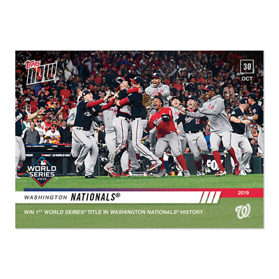 2019 Topps NOW 1080 Washington Nationals [10.30.19]
