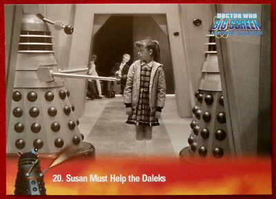 DR WHO - Big Screen Additions - Card #20 - SUSAN MUST HELP THE DALEKS - Inkworks