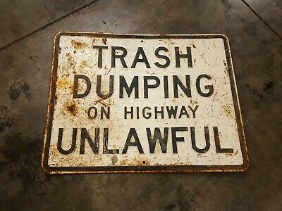 Trash Dumping Unlawful Antique Embossed Metal Sign Man Cave