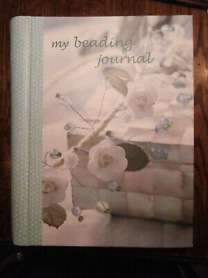 My Beading Journal - Kate Haskell Cico Books London ISBN:1904991998