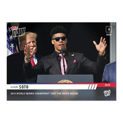 2019 Topps NOW OS-5 Juan Soto Donald Trump Washington Nationals [11.4.19]