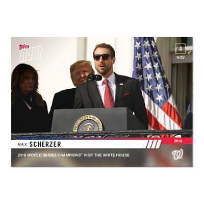 2019 Topps NOW OS-7 Donald Trump Max Scherzer Washington Nationals [11.4.19]