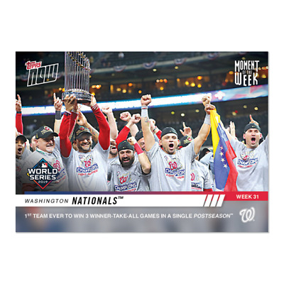 2019 Topps NOW MOW-31 Washington Nationals ~ Week 31