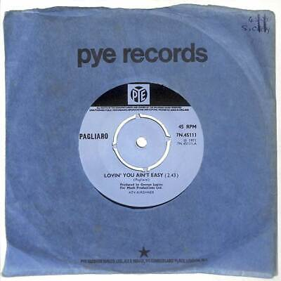 "Pagliaro - Lovin' You Ain't Easy - 7"" Vinyl Record Single"