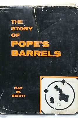 The Story of Pope's Barrels by Ray M. Smith | 1960 with autograph on thank you