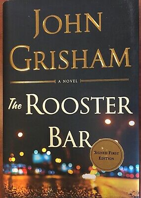 JOHN GRISHAM  Signed Book First Edition THE ROOSTER BAR Autograph