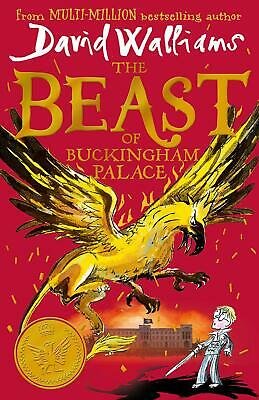The Beast of Buckingham Palace: The brand n by David Walliams New Hardcover Book