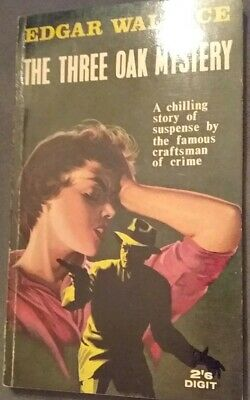 The Three Oak Mystery by Edgar Wallace.   Digit Edition (Not dated)