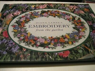 Diana Lampe's Embroidery from the Garden Super Inspiration