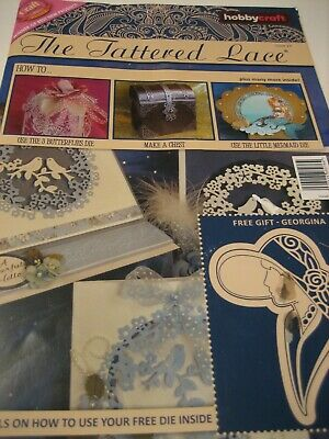 Hobbycraft The Tattered Lace Issue 13. with die