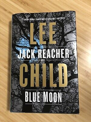 Blue Moon by Lee Child Jack Reacher Series Hardcover Book