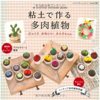 An Artificial Succulent Plants by Clay /Japanese Miniature Craft Book