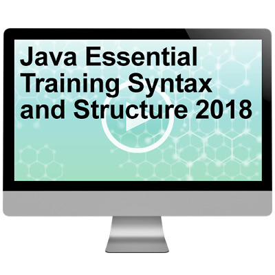Java Essential Training Syntax and Structure 2018 Video Training