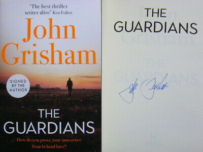 Signed Book The Guardians by John Grisham First 1st Edition Hardback 2019