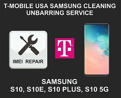 T-Mobile IMEI cleaning Unbarring Service for Samsung S10, S10 Plus, S10E, S10 5G